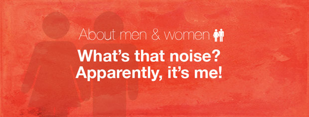 What's that noise? Apparently, it's ME!