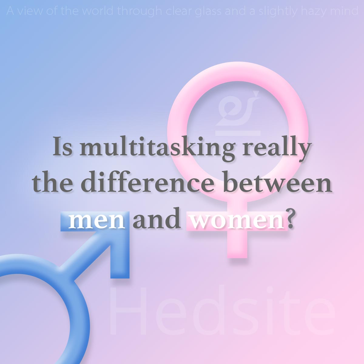Is multitasking really the difference between men and women?