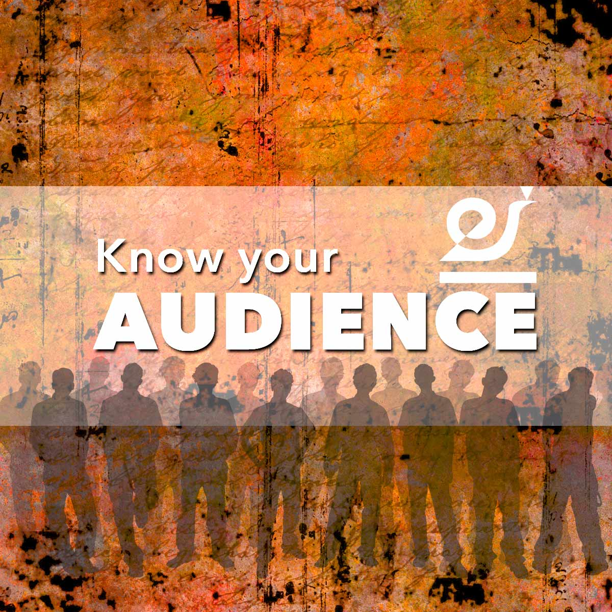 Know your audience, but don't expect everyone to always be paying attention.